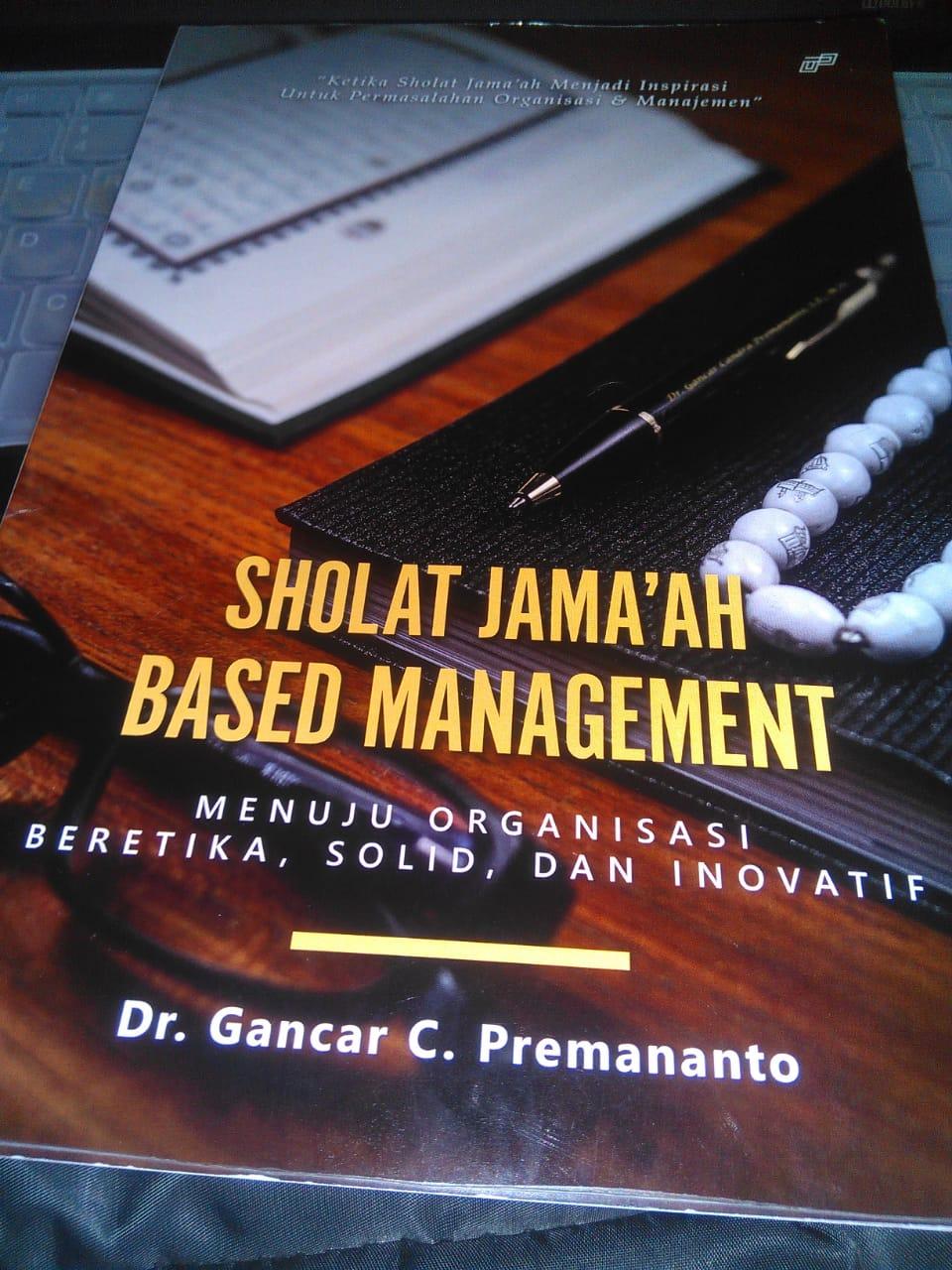 Sholat Jamaah based Management by GCP MM FEB Unair 8 Okt 2018 g